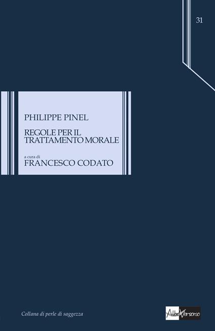 Regole per il trattamento morale - Philippe Pinel - copertina