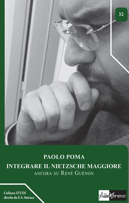 Integrare il Nietzsche maggiore. Ancora su René Guénon - Paolo Poma - copertina