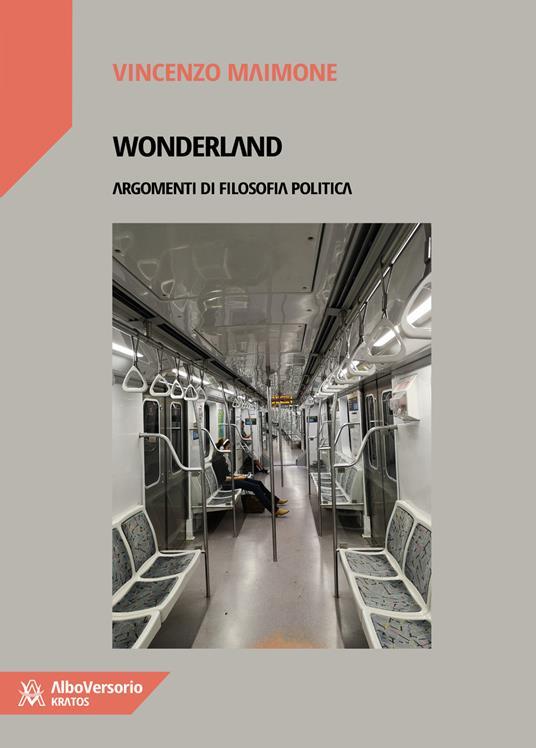 Wonderland. Argomenti di filosofia politica - Vincenzo Maimone - copertina