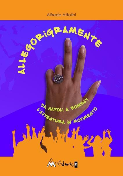 Allegorigramente - Alfredo Attolini - ebook