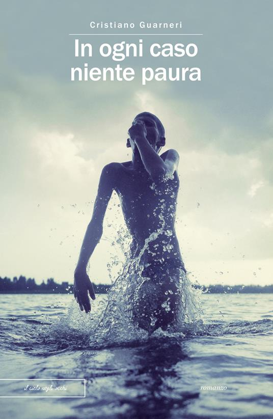 In ogni caso niente paura - Cristiano Guarneri - ebook