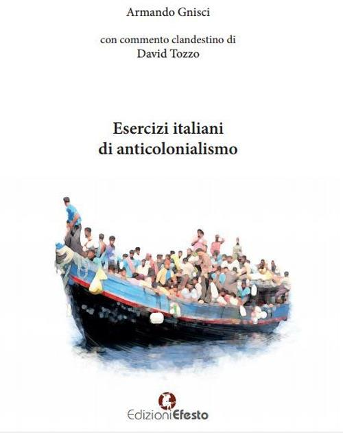 Esercizi italiani di anticolonialismo - Armando Gnisci,David Tozzo - copertina
