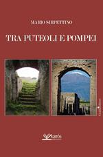 Tra Puteoli e Pompei