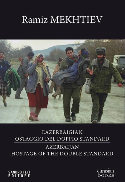 Azerbaigian ostaggio del doppio standard-Azerbaijian hostage of the double standard
