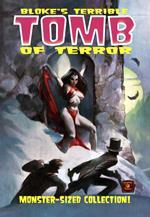 Bloke's terrible. Tomb of terror. Vol. 2