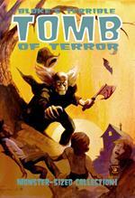 Bloke's terrible. Tomb of terrorr. Vol. 3