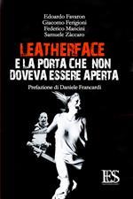 Leatherface e la porta che non doveva essere aperta
