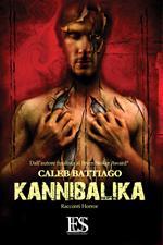 Kannibalika. La carne e la morte