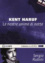 Le nostre anime di notte letto da Sergio Rubini. Audiolibro. CD Audio formato MP3