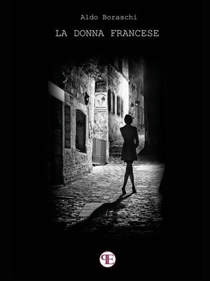 La donna francese - Aldo Boraschi - ebook