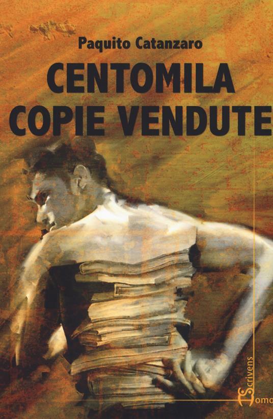 Centomila copie vendute - Paquito Catanzaro - copertina