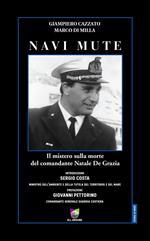 Navi mute. Il mistero sulla morte del comandante Natale De Grazia