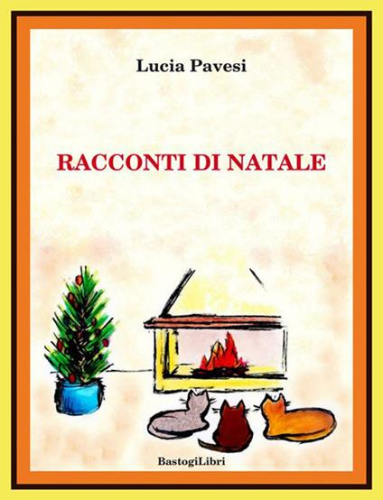Racconti di Natale - Lucia Pavesi - copertina