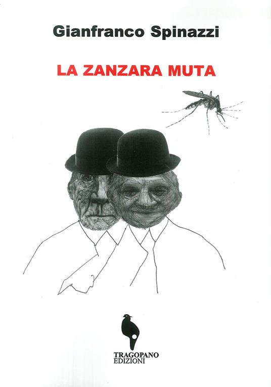 La zanzara muta - Gianfranco Spinazzi - copertina