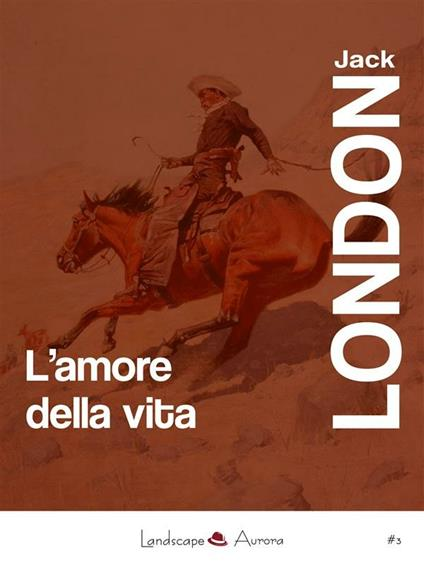 L' amore della vita - Jack London - ebook