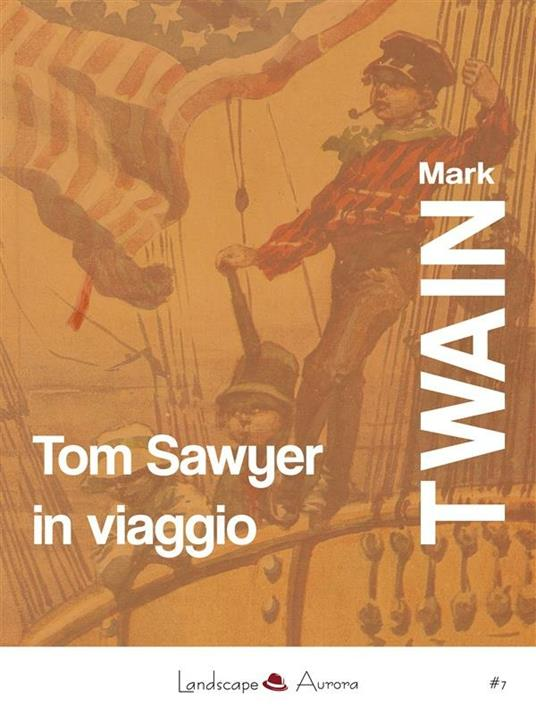 Tom Sawyer in viaggio - Mark Twain - ebook