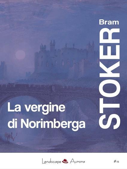 La vergine di Norimberga - Bram Stoker - copertina