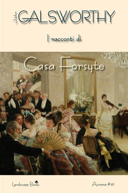 I racconti di casa Forsyte - John Galsworthy - copertina