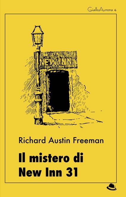 Il mistero di New Inn 31 - Richard Austin Freeman - ebook
