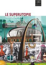 Le superutopie. Toyscapes. di Anna laTouche Riciputo e (H)eart(H)quake di Coletivo Barragem (Nivaldo Godoy e Panais Bouki). Ediz. illustrata