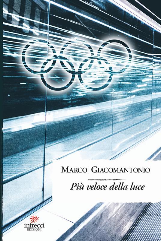 Più veloce della luce - Marco Giacomantonio - copertina