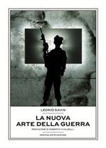 La nuova arte della guerra. I conflitti moderni e la teoria del coaching war