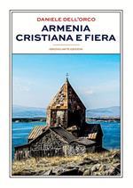 Armenia cristiana e fiera