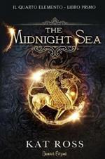 The Midnight Sea. Il quarto elemento. Vol. 1