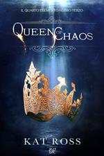 Queen of chaos. Il quarto elemento. Vol. 3