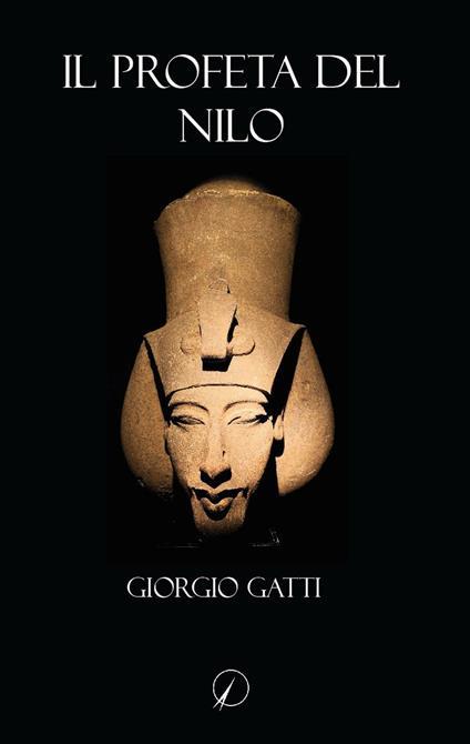 Il profeta del Nilo - Giorgio Gatti - copertina