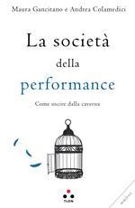 La società della performance. Come uscire dalla caverna