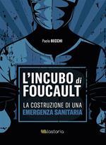 L' incubo di Foucault. La costruzione di una emergenza sanitaria