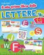 Il mio primo libro delle lettere. Ediz. a colori