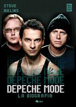 Depeche Mode. La biografia