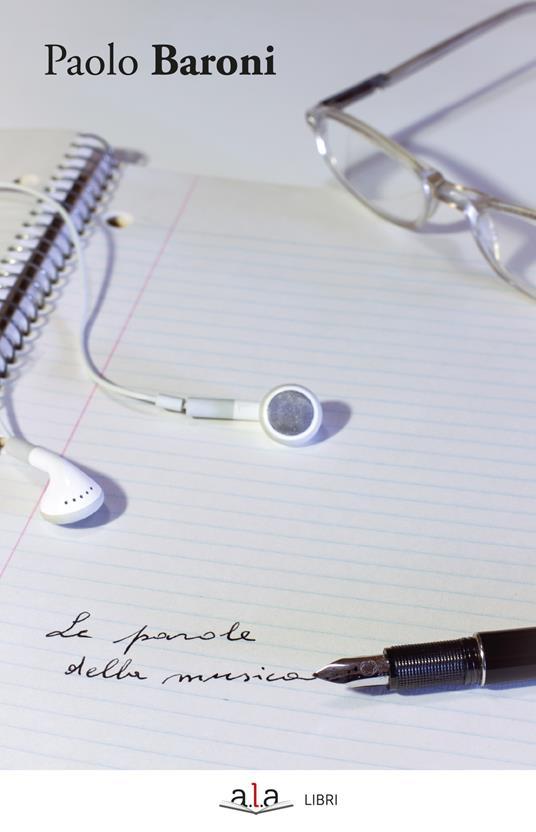 Le parole della musica - Paolo Baroni - ebook