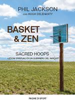 Basket & zen. Sacred hoops