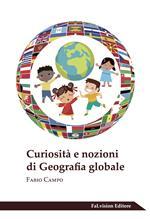 Curiosità e nozioni di geografia globale