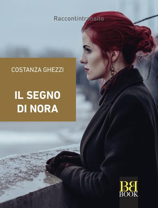 Il segno di Nora - Costanza Ghezzi - copertina