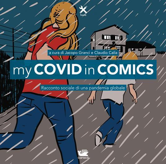 My Covid in comics. Racconto sociale di una pandemia globale - copertina