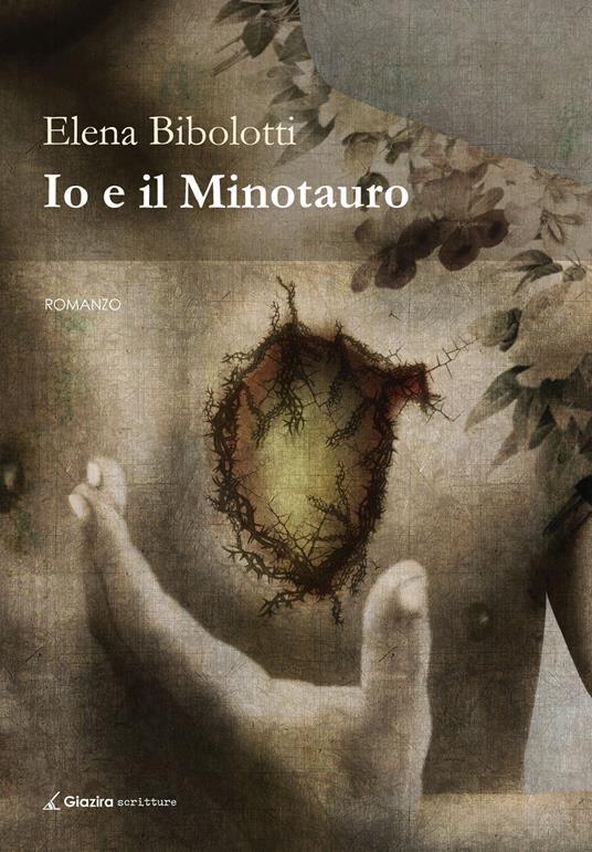 Io e il Minotauro - Elena Bibolotti - copertina