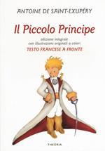 Il Piccolo Principe. Testo francese a fronte. Ediz. bilingue