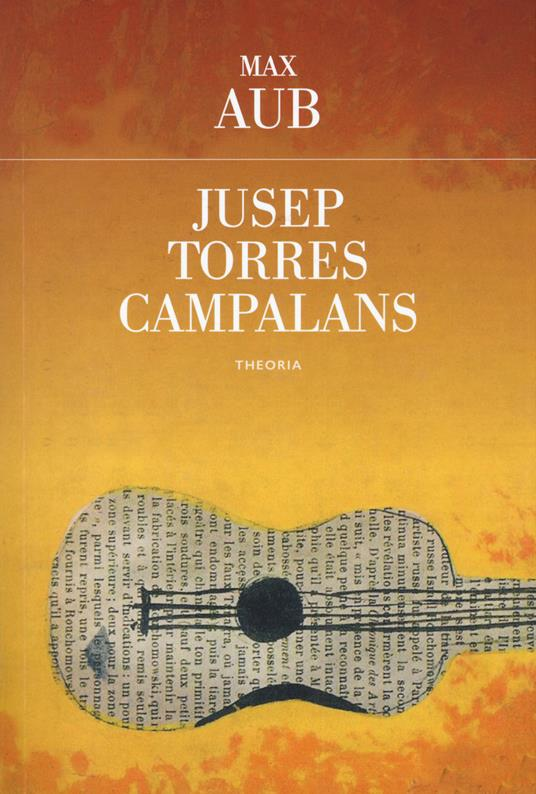 Jusep Torres Campalans - Max Aub - copertina