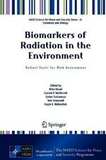 Biomarkers of Radiation in the Environment: Robust Tools for Risk Assessment