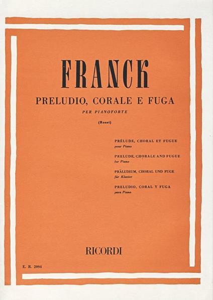 Preludio, Corale e Fuga. Pianoforte -  César Franck - copertina