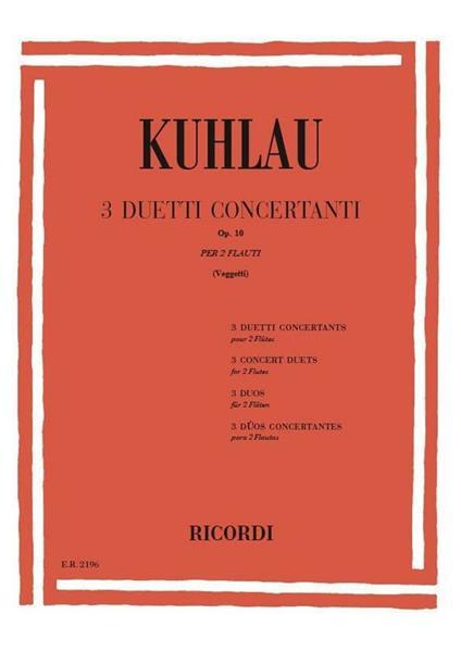 3 Duetti Concertanti Op. 10. 2 Flauti -  Friedrich Kuhlau - copertina