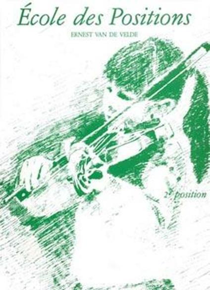 Ecole des positions 2ème. Violino (2a posizione) -  Ernest van de Velde - copertina