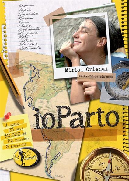 IoParto. Sola, con la mia moto - Miriam Orlandi - ebook