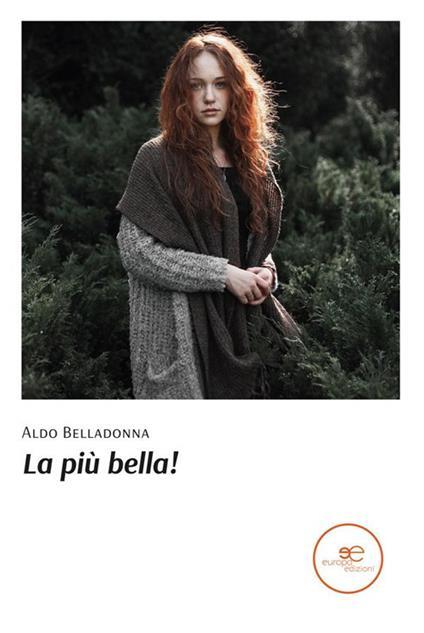 La più bella! - Aldo Belladonna - ebook