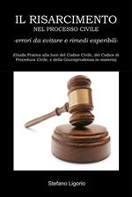 Il risarcimento nel processo civile. Errori da evitare e rimedi esperibili