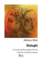 Dialoghi. Il convivio dei due sapienti. Più uno